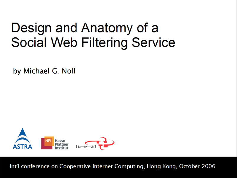 Presentation: Design and Anatomy of a Social Web Filtering Service